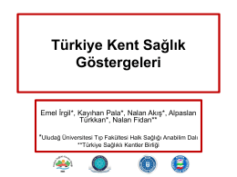 Urban Health Indicators for Turkey and Comprehensive Analyses of