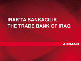 IRAK`TA BANKACILIK THE TRADE BANK OF IRAQ