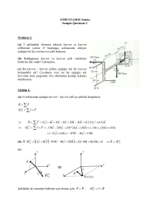 21550 STA201E Statics Sample Questions 1 Problem 1: (a) T