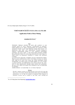 VERİ MADENCİLİĞİ UYGULAMA ALANLARI Application
