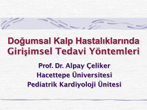 blade atrıal septostomy - Prof. Dr. Alpay Çeliker, Pediatrik