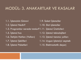 Modül: 3. Anakart ve Kasalar (Mainboard and Case)