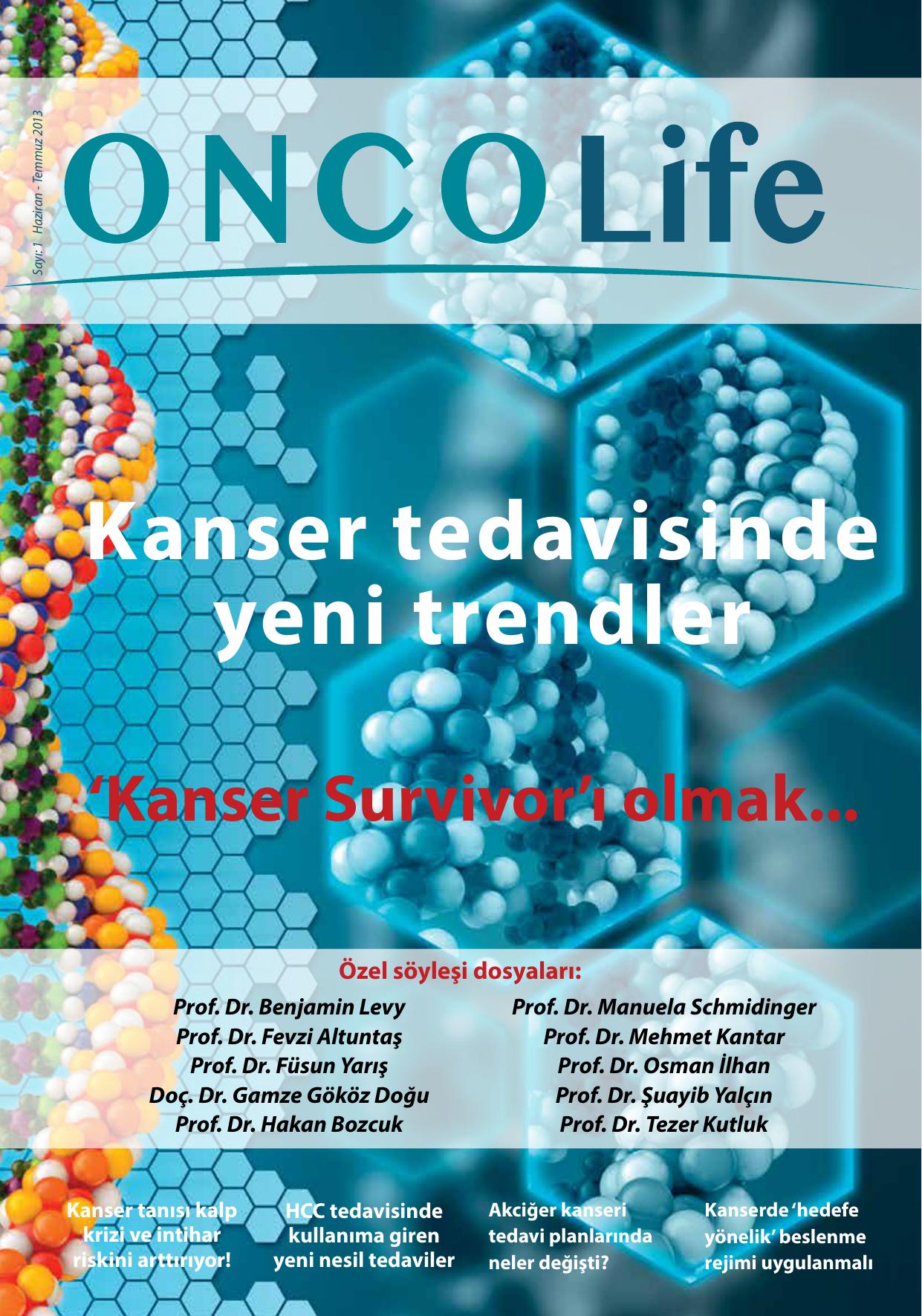 Kanserin zamanında tanı - tedavi başarısı şansını arttırır