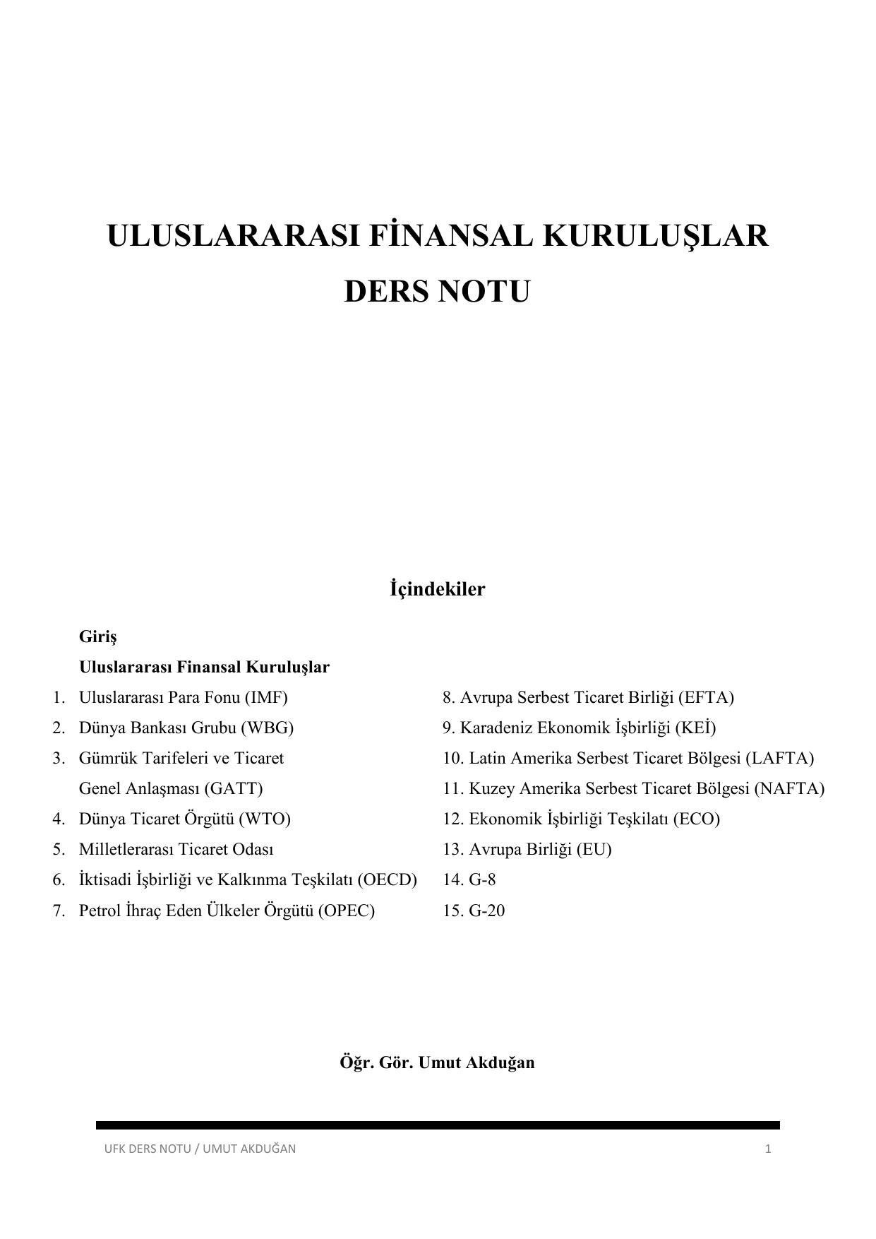 DTÖ üyeliği bağlamında finansal ve ekonomik faaliyetler