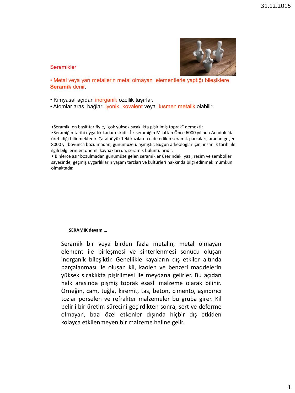 Diş seramik: açıklama, özellikleri, üretim ve yorumlar