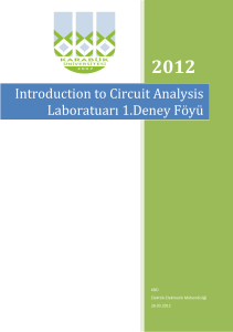 Introduction to Circuit Analysis Laboratuarı 1.Deney Föyü
