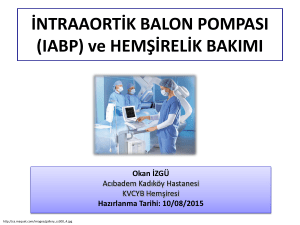 İNTRAAORTİK BALON POMPASI (IABP) ve