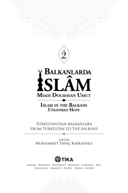 MİADI DOLMAYAN UMUT ISLAM IN THE BALKANS