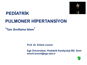 PEDİATRİK PULMONER HİPERTANSİYON