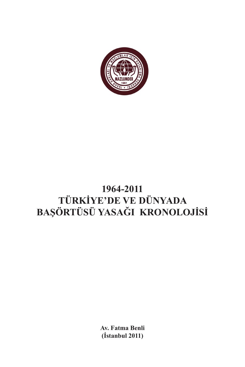 38b4259f33d96 1964-2011 türkiye`de ve dünyada başörtüsü yasağı