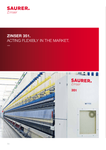 Zinser 351. Acting flexibly in the mArket. - Schlafhorst