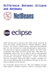 Difference Between Eclipse and Netbeans,Bağlanma Zamanı