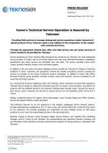 Canon`s Technical Service Operation is Assured by Teknoser