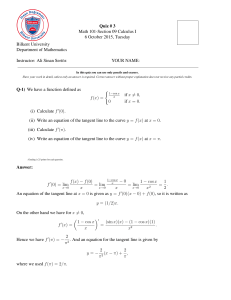 Quiz # 3 Math 101-Section 09 Calculus I 6 October
